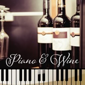 Piano & Wine: Romantic Moody Jazz for Restaurants, Café Paris, Relaxing Piano Jazz with Others Instruments for Dinner & Cocktail Party, Wine Tasting