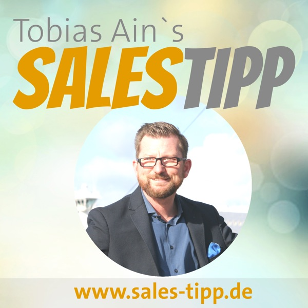 SalesTipp - Tägliche Impulse für alle die Kunden haben und haben wollen