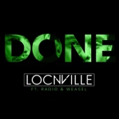 Done (feat. Radio & Weasel)