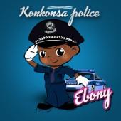 Konkonsa Police - EBONY