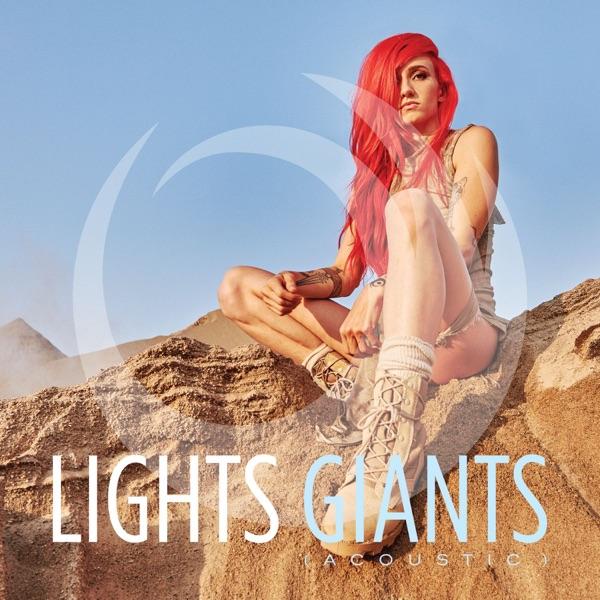 Lights - Giants (Acoustic) [Single] (2017)