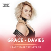 I Can't Make You Love Me (X Factor Recording)