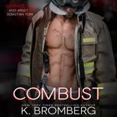 Combust (Unabridged) - K. Bromberg Cover Art