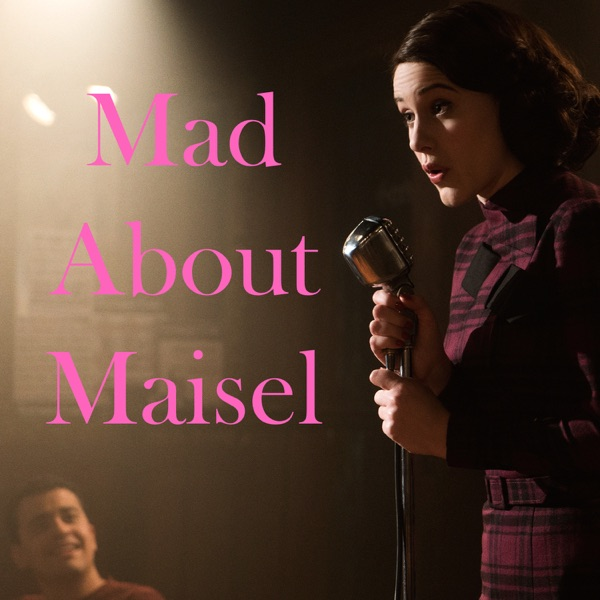 Mad About Maisel