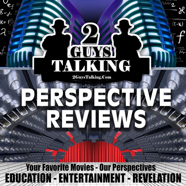 Perspective Reviews – Your Favorite Movies – The Educational & Professional's Perspectives