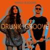 Drunk Groove - Single