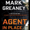 Mark Greaney - Agent in Place (Unabridged)  artwork