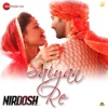 Saiyan Re From Nirdosh Single