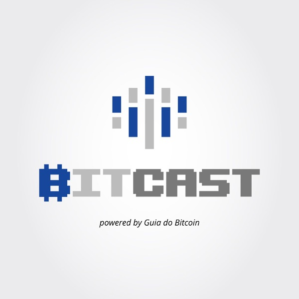 BitCast - O seu Podcast sobre Bitcoin