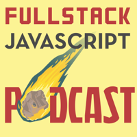 Podcast cover art for Full Stack Javascript Podcast