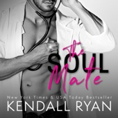 Kendall Ryan - The Soul Mate (Unabridged)  artwork