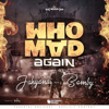 Jahyanai - Who Mad Again (feat. Bamby) artwork