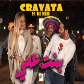 Bent Aami (feat. DJ Med) - Cravata