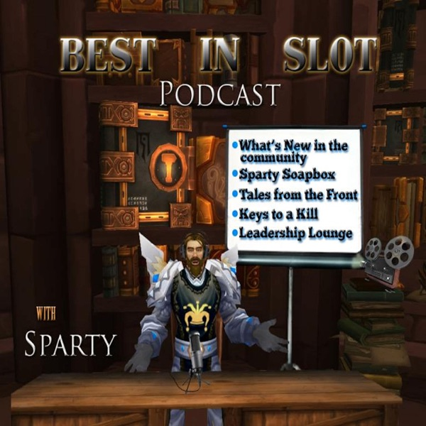 Sparty Smallwood: Best In Slot Podcast
