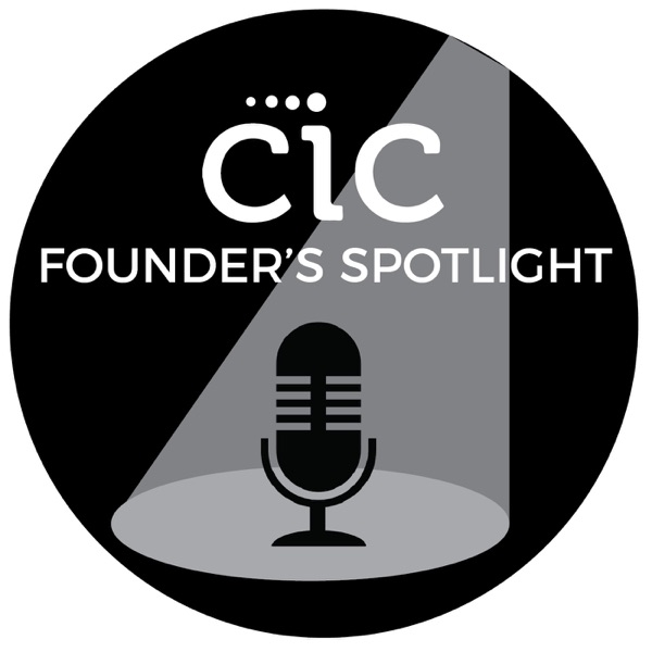 CIC Founder's Spotlight