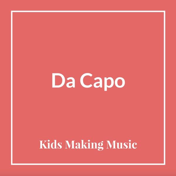 Da Capo - Kids Making Music
