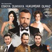 Üryan Geldim (Eşkiya Dünyaya Hükümdar Olmaz Orijinal Dizi Müzikleri)