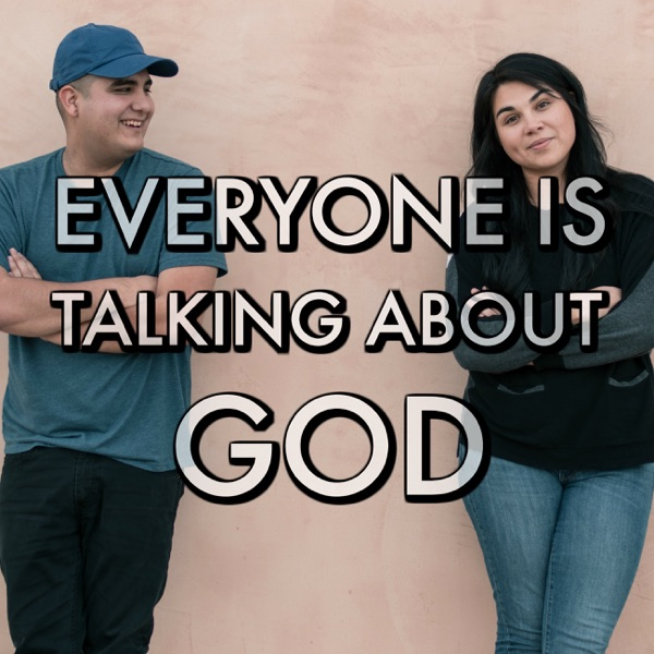 Everyone Is Talking About God