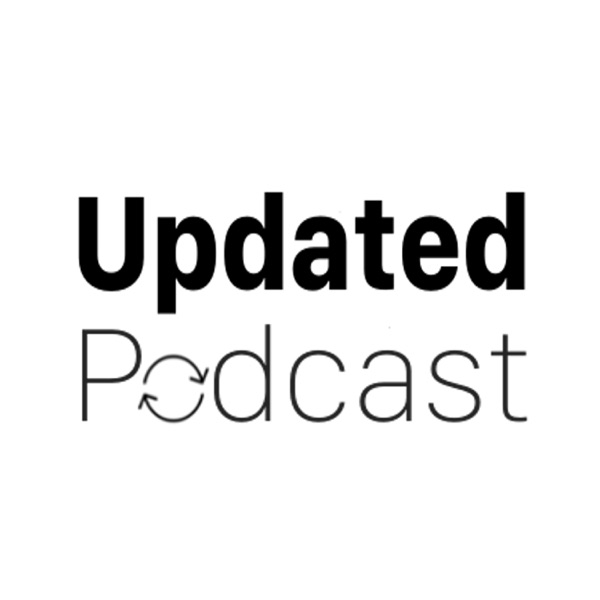 Updated Podcast