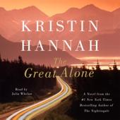 The Great Alone (Unabridged) - Kristin Hannah