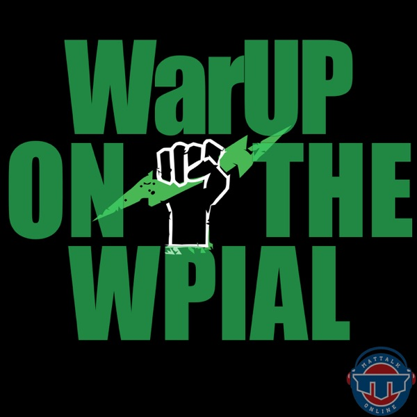 WarUp On The WPIAL by PA Power Wrestling | Mat Talk Podcast Network