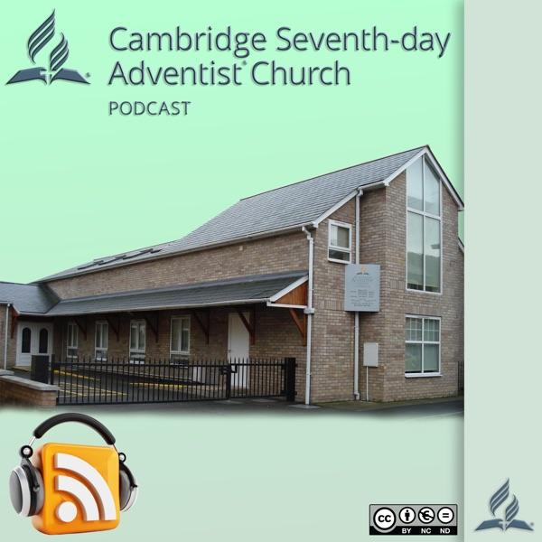 Cambridge Seventh-day Adventist Podcast