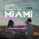 Miami (feat. Alexandra Stan) - Manuel Riva