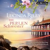 Die Perlenschwester (Die sieben Schwestern 4) - Lucinda Riley