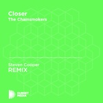 Closer (Steven Cooper Unofficial Remix) [The Chainsmokers] - Single