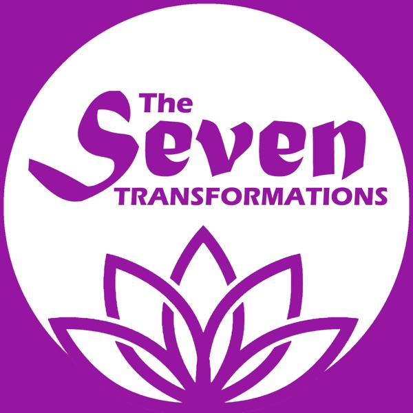 The Seven Transformations Podcast