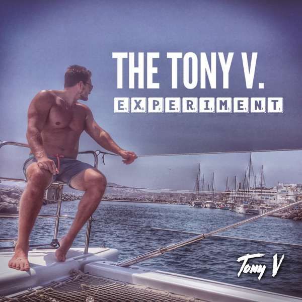 The Tony V. Experiment