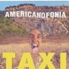 Americanofonia, Taxi