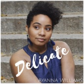 Ayanna Williams - Delicate  artwork