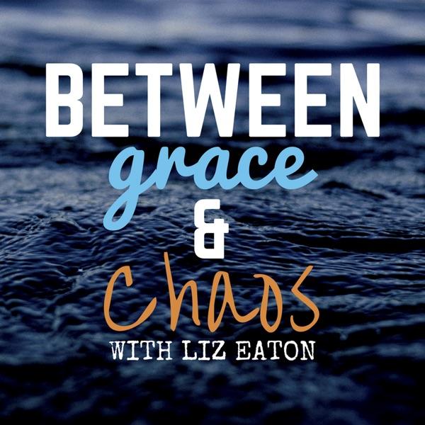 Between grace & chaos