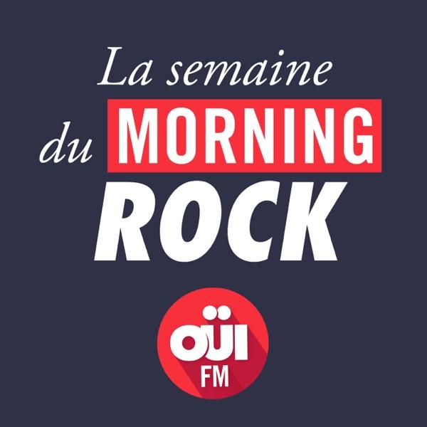 La Semaine du Morning Rock – OÜI FM