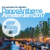 Sirup Dance Anthems Amsterdam 2017