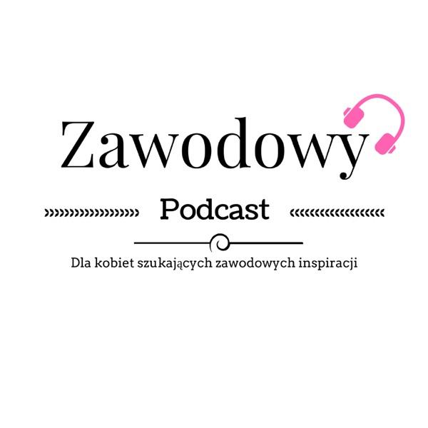 Zawodowy Podcast