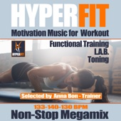 Hyperfit :Motivation Music for Workout - Fitness- Cardio - Gym - Running - Cycling (Non Stop Megamix)