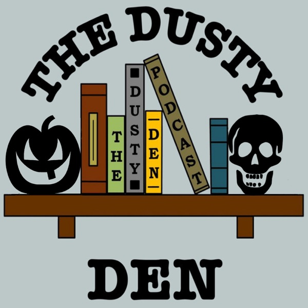The Dusty Den Podcast
