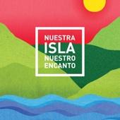 Nuestra Isla, Nuestro Encanto - Vários Artistas