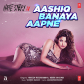 [Download] Aashiq Banaya Aapne (From