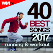 40 Best Songs 2017 For Running & Workout (Unmixed Compilation for Fitness & Workout 123 - 136 Bpm / 32 Count)