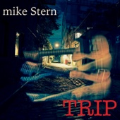 Mike Stern - Trip  artwork