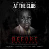 At the Club (feat. DeJ Loaf) - Jacquees