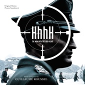 HhhH - The Man With the Iron Heart (Original Motion Picture Soundtrack) - Guillaume Roussel