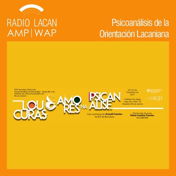 RadioLacan.com | Reseñas de las XXV Jornadas Clínicas de la EBP-Rio y del ICP-RJ.