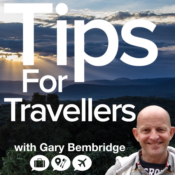 Tips For Travellers Podcast
