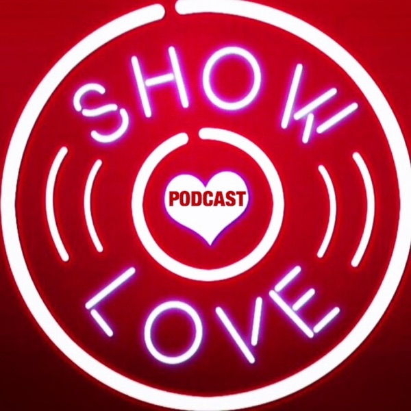 Show Love Podcast