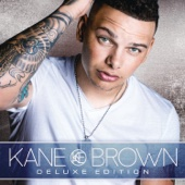 Kane Brown (Deluxe Edition) - Kane Brown