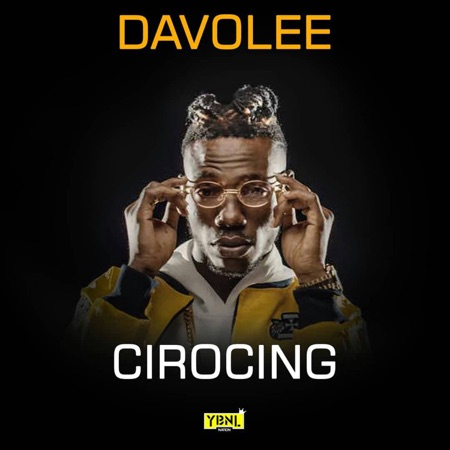 [KL Music] Davolee – Cirocing (Prod. by Young John)